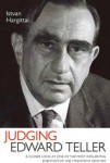 Judging Edward Teller: Villain or Hero?